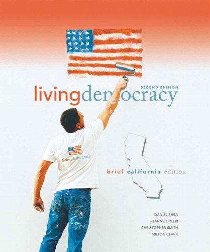 9780136027515: Living Democracy, Brief California Edition (2nd Edition)