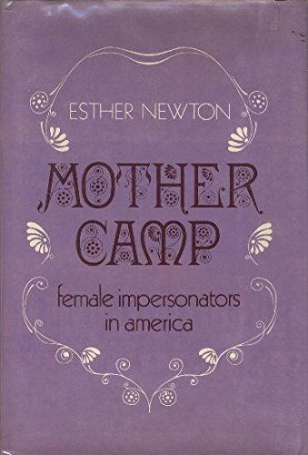 9780136028543: Mother Camp: Female Impersonators in America (Anthropology of Modern Societies)
