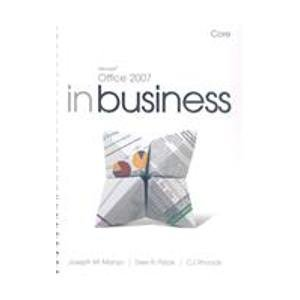 9780136028567: Microsoft Office 2007 in Business: Core