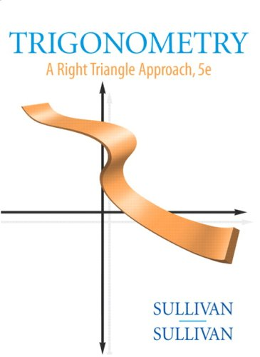 9780136028963: Trigonometry: A Right Triangle Approach (5th Edition)
