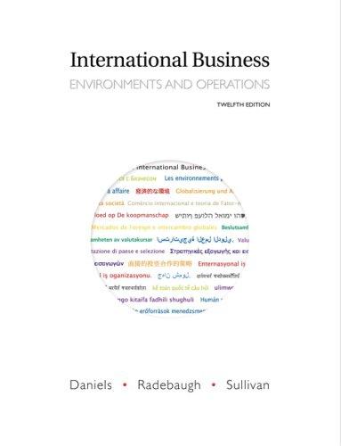 International Business (12th Edition): John Daniels, Lee Radebaugh, Daniel Sullivan