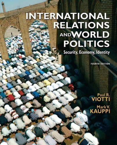 9780136029847: International Relations and World Politics (4th Edition)