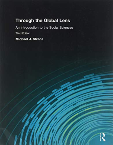 9780136030409: Through the Global Lens: An Introduction to Social Sciences