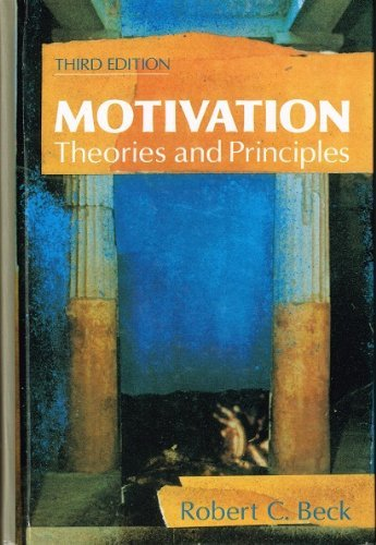 9780136030775: Motivation: Theories and Principles