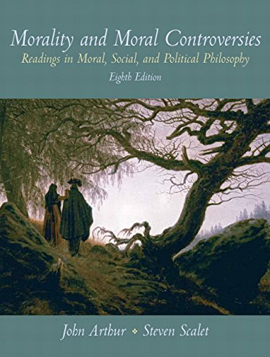 9780136031376: Morality and Moral Controversies: Readings in Moral, Social and Political Philosophy (8th Edition)
