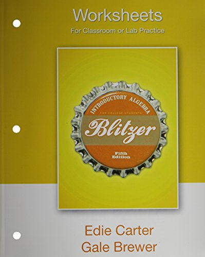 9780136031642: Worksheets for Classroom or Lab Practice for Introductory Algebra for College Students