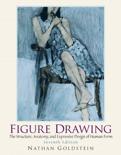 9780136031918: Figure Drawing: The Structural Anatomy and Expressive Design of the Human Form (7th Edition) (Mysearchlab Series for Art)