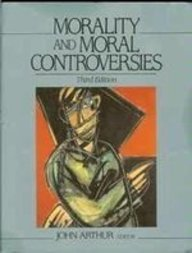 9780136031925: Morality and Moral Controversies
