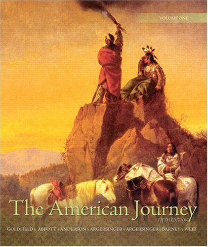 9780136032557: The American Journey: A History of the United States, Volume 1 (5th Edition)