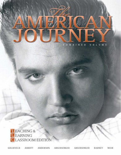9780136032571: The American Journey: Teaching and Learning Classroom Edition, Combined Volume (5th Edition) (MyHistoryLab Series)