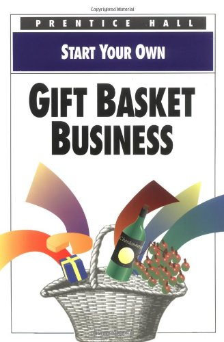 9780136032915: Start Your Own Gift Basket Business (Start your own business)