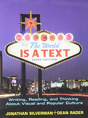9780136033455: The World is a Text: Writing, Reading and Thinking About Visual and Popular Culture (3rd Edition)