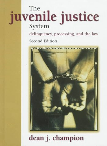 9780136034087: Juvenile Justice System, The: Delinquency, Processing, and the Law