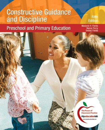 9780136035930: Constructive Guidance and Discipline: Preschool and Primary Education (5th Edition)