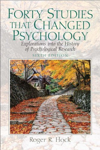 Forty Studies That Changed Psychology Explorations into: Hock, Roger R.