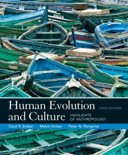 9780136036357: Human Evolution and Culture: Highlights of Anthropology (6th Edition)