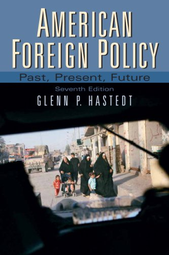 9780136037507: American Foreign Policy (7th Edition)