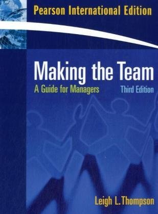 9780136037767: Making the Team: A Guide for Managers