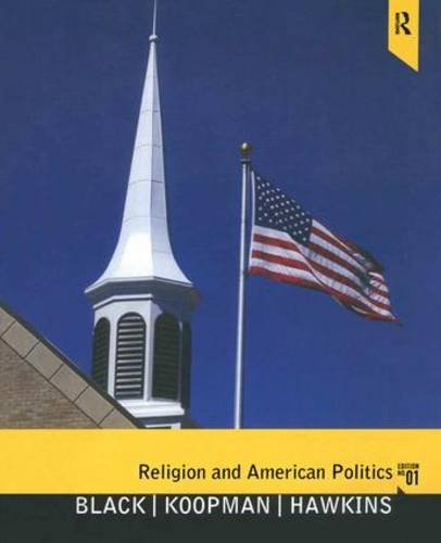 9780136038146: Religion and American Politics: Classic and Contemporary Perspectives