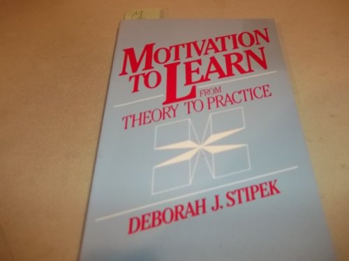 9780136038207: Motivation to Learn: From Theory to Practice