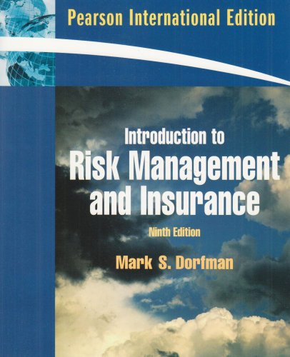 9780136038726: Introduction to Risk Management and Insurance: International Edition