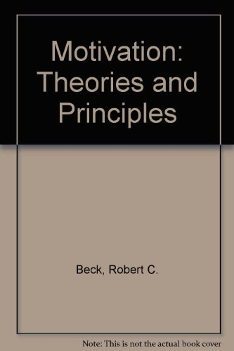 9780136039020: Motivation: Theories and Principles