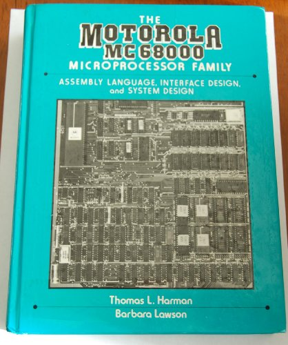 9780136039600: The Motorola Mc68000 Microprocessor Family: Assembly Language, Interface Design, and System Design