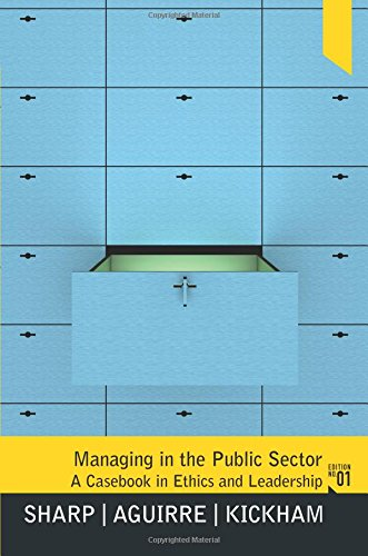 9780136039754: Managing in the Public Sector: A Casebook in Ethics and Leadership