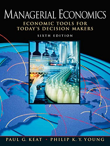 9780136040040: Managerial Economics: Economic Tools for Today's Decision Makers