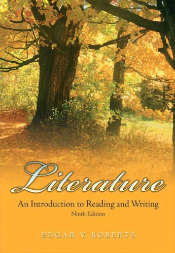 9780136040996: Literature: An Introduction to Reading and Writing (9th Edition)