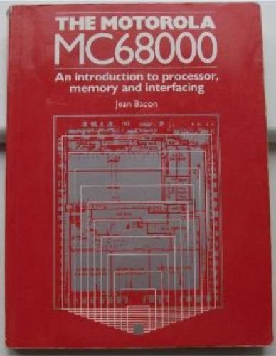 The Motorola MC68000: An Introduction to Processor,: Bacon