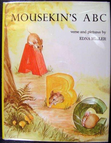 Mousekin's ABC: Miller, Edna