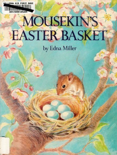 Mousekin's Easter basket (0136041418) by Edna Miller