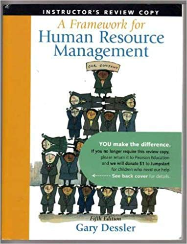 9780136041580: A Framework for Human Resource Management - Instructor's Review Copy, 5th