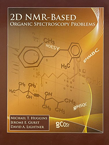 9780136042068: 2D NMR-Based Organic Spectroscopy Problems