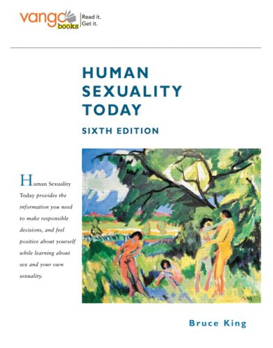 9780136042457: Human Sexuality Today, VangoBooks (6th Edition)