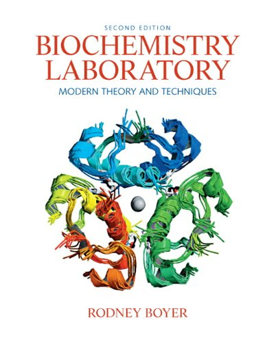 9780136043027: Biochemistry Laboratory: Modern Theory and Techniques