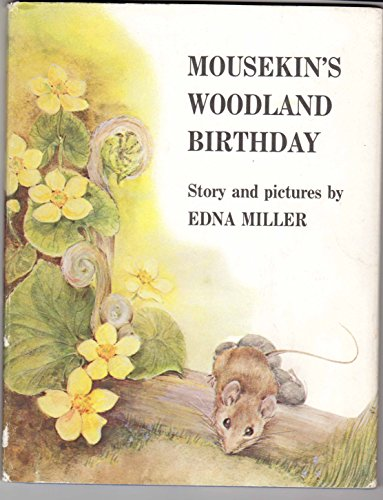 9780136044055: Mousekin's Woodland Birthday
