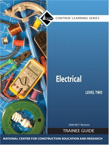 9780136044666: Electrical Level 2 Trainee Guide 2008 NEC, Paperback