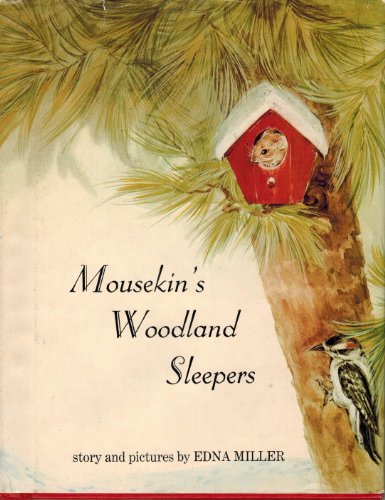 Mousekin's Woodland Sleepers (0136044700) by Miller, Edna