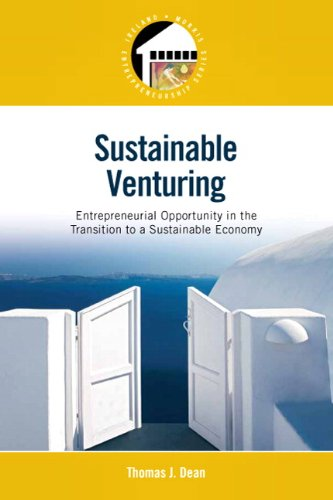 9780136044895: Sustainable Venturing: Entrepreneurial Opportunity in the Transition to a Sustainable Economy (Pearson Entrepreneurship)