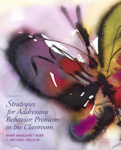 9780136045243: Strategies for Addressing Behavior Problems in the Classroom (6th Edition)
