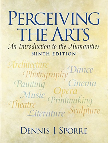 9780136045694: Perceiving the Arts: An Introduction to the Humanities (9th Edition)