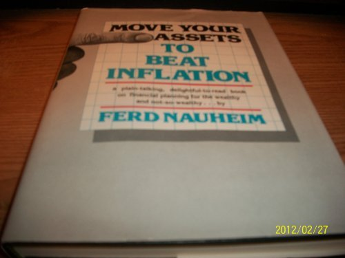 Move Your Assets to Beat Inflation: Nauheim, Ferd