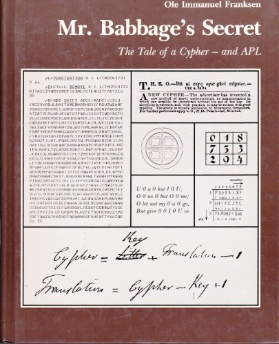9780136047292: Mr. Babbage's Secret: Tale of Cypher and APL