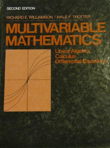 9780136048503: Multivariable Mathematics: Linear Algebra, Calculus, Differential Equations