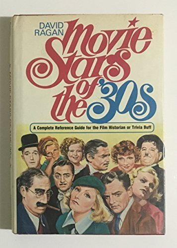 9780136049012: Movie stars of the '30s: A complete reference guide for the film historian or trivia buff
