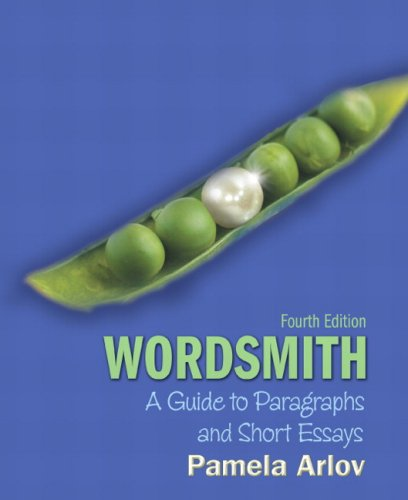 wordsmith a guide to paragraphs and short essays 4th edition Note: you are purchasing a standalone product mywritinglab™ does not come  packaged with this content if you would like to purchase both.