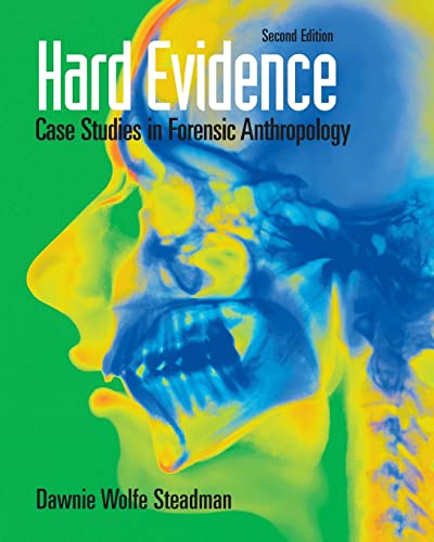 9780136050735: Hard Evidence: Case Studies in Forensic Anthropology