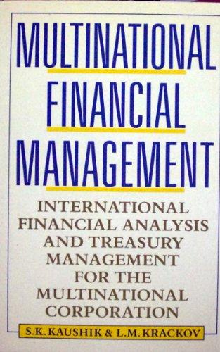 Multinational Financial Management: International Financial Analysis and: Kaushik, Surendra K.,